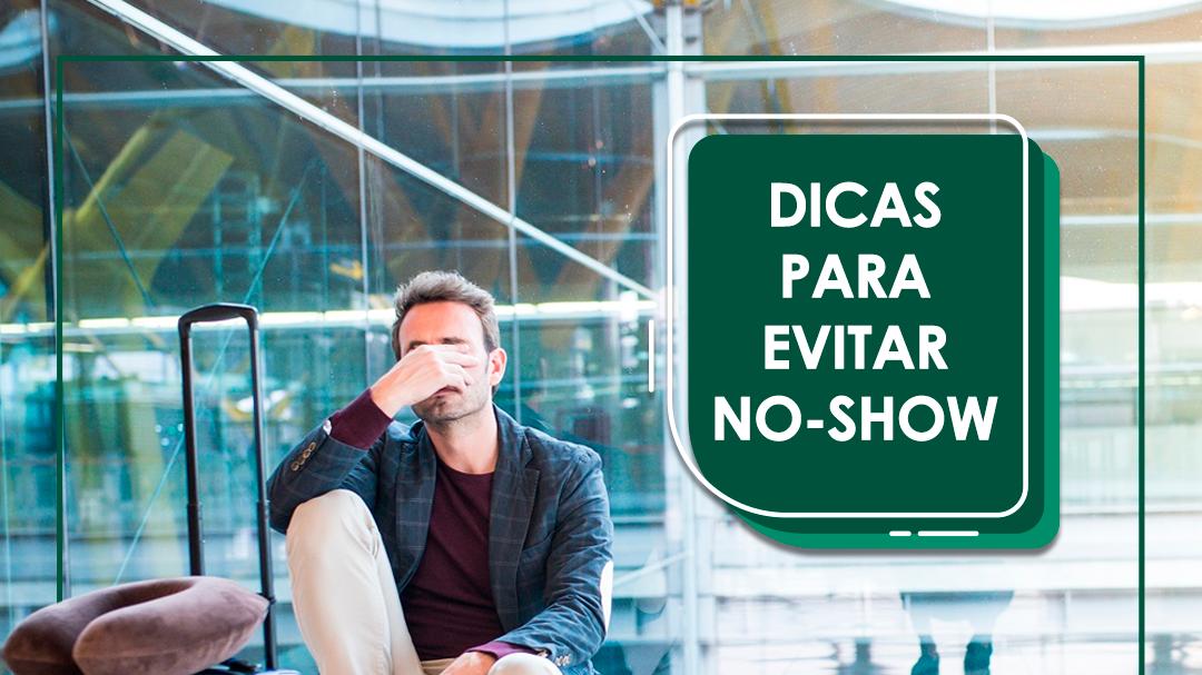 Dicas para evitar No-show
